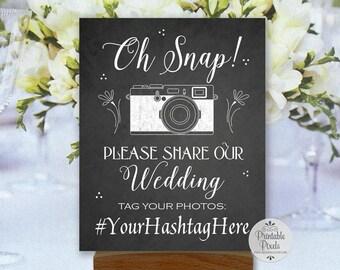 Social Media Chalkboard Printable Wedding Sign, Oh Snap, Instagram, Hashtag Sign (#SOC5C)