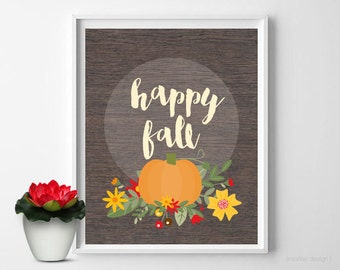 Happy Fall With Pumpkin 8x10 Printable Digital Wall Art Pumpkin Print Happy Fall Print Pumpkin Walll Art Autumn Wall Art Fall Decor Rustic