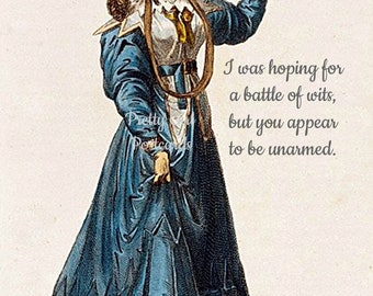 """Battle Of Wits Card """"I Was Hoping For A Battle Of Wits But You Appear To Be Unarmed."""" Funny Postcard Jane Austen Dress Pretty Girl Postcards"""
