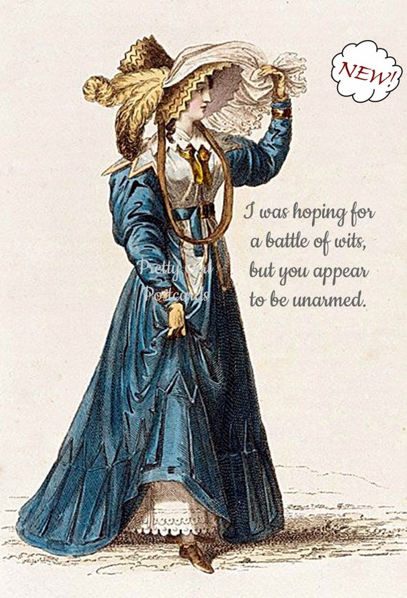 "Battle Of Wits Card ""I Was Hoping For A Battle Of Wits But You Appear To Be Unarmed."" Funny Postcard Jane Austen Dress Pretty Girl Postcards"