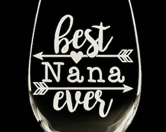 Mother's day glasses (1). Mother's day gift. Best Nana ever! 20 oz. Perfect gift! Etched handcrafted. Gifts for mom or nana!