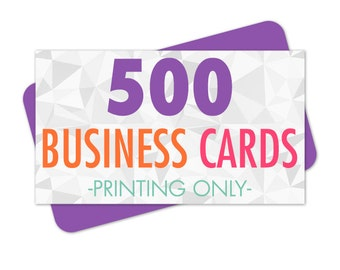 500 Business Cards Printed, Premium Business Card Printing, Matte or Glossy Finish, Standard Size