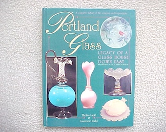 Reference Book on Portland Glass by Thelma Ladd,  A Complete History of The Company and Products, Vintage Collectible EAPG Glassware