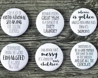 Funny Motherhood Quotes Flair Buttons, Scrapbooking Flair Badges, Flat Back Flair, Mum Flair, Funny Kids Flair, Pocket Scrapbooking