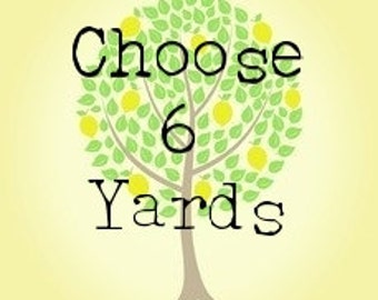 Choose Your Own 6 Yard Bundle