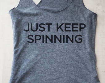 Just Keep Spinning Tank