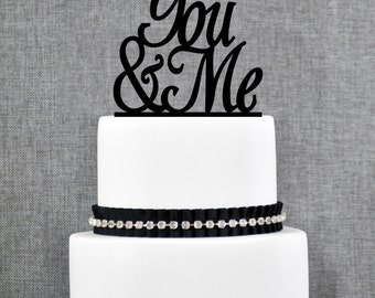 You & Me Wedding Cake Topper, Script You and Me Cake Topper, Elegant Wedding Cake Topper- (T061)
