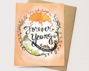 Forever Young Card - birthday card, hand lettering, happy birthday