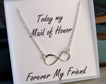 Infinity Necklace / Maid of Honor / Bridesmaid Necklace / Sterling Silver or Gold Filled / Forever my Friend