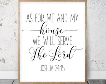 Scripture Printable Wall Art As for Me and My House We Will Serve the Lord, Joshua 24:15, Bible Verse Prints, Wedding Gift Typography Poster