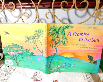 A Promise of The Sun An African Story, by Tololwa Marti Mollel, Childrens  Book, Hard Cover  :)s*
