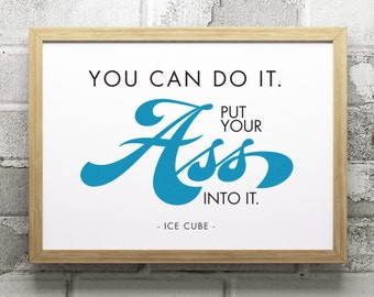 Printable Art // 8x10 // Hip-Hop Inspiration // Ice Cube Quote // Wall Decor // Instant Download // Typography Poster // Digital File