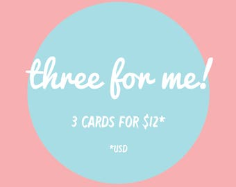 Three for me! Greeting card bundle