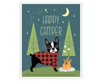 63D Dog Print - Happy Camper Print - Boston Terrier Camping Dog Wall Art - Boston Terrier Print - Camping Wall Art - Inspirational Quote