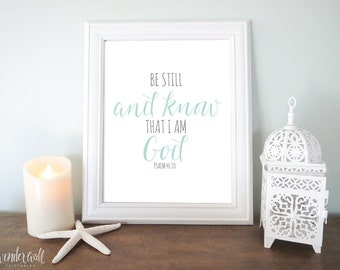 Be still and know that I am God Scripture 8x10 Hand Lettered Printable Wall Art Home Decor Nursery Art Mint and Gray