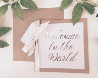 Welcome to the world card / personalised baby card / baby arrival card / welcome baby/ foiled card/ printed silver foil card