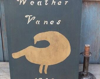 Primitive Wood Sign - Weather Vanes