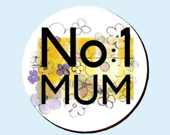 No1 Mum Button Badge