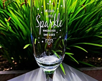 Engraved Champagne Flute - She Leaves a little sparkle wherever she goes