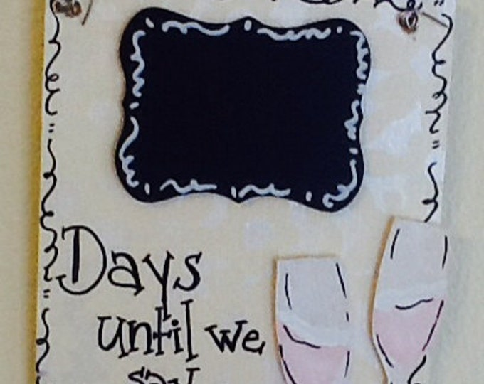 Wedding day countdown sign, bridal countdown sign, wedding countdown sign, couple countdown sign, honeymoon countdown sign, celebration sign
