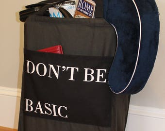 Don't Be Basic Bag