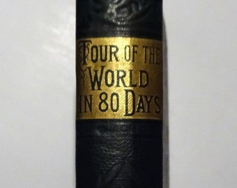 c. 1890's JULES VERNE - Tour of the World in Eighty Days, Stratford Edition, 80 Around