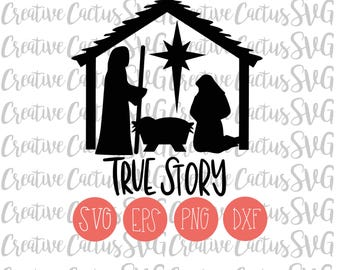 True Story, Nativity, Christmas SVG