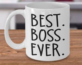 Boss mug, gift for boss, boss gift coffee mug, Best boss ever mug