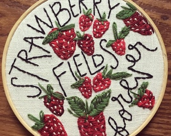 Strawberry Fields Forever Beatles Hand Embroidery,  Fiber Art Wall Decor