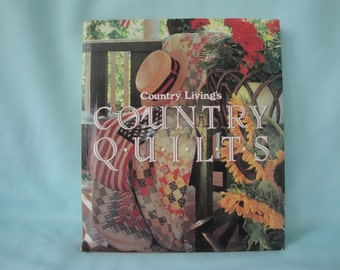 Country Quilts Book/Country Living's Country Quilts/First Edition 1992