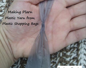 CROCHET TUTORIAL - How To Make Plarn - How to Make Plastic Yarn - Use Shopping Bags - Instant Download