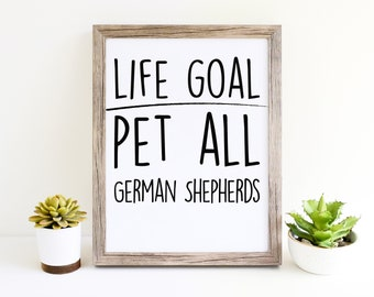 German Shepherd Funny Dog Puppy Womens Wall Art Printables for Dog Moms Cute Décor Gifts for Dog Lovers