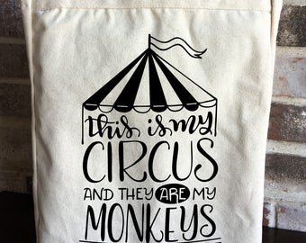 Funny Teacher Gift - This is My Circus They Are My Monkeys - Large Canvas Tote Bag - Reusable Grocery Bag - Shopping Tote - Coworker Gift