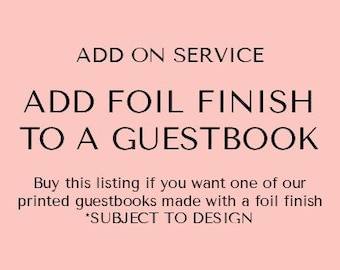 Add Foil Finish To A - Guestbook | Guest Book | Add on service