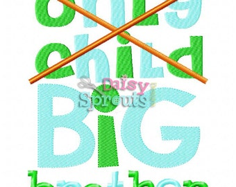 Only Child Big Brother Embroidery Design INSTANT download