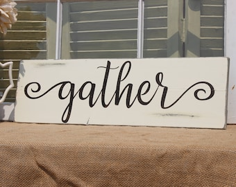 Gather wood sign, wall art quotes, gather sign, family sign, distressed sign, wood gather sign, dining room decor, Thanksgiving decor