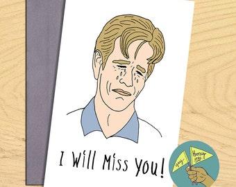 Crying Dawson, Dawson's Creek blank, miss you, good bye ,  funny card