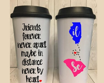 Best Friends Sister Long Distance States Custom Travel Coffee Mug, Long Distance Relationship, Friend Gift