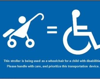 Handi-tag:  Stroller = Wheelchair