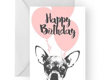 Chihuahua blank birthday card- Chihuahua greeting card, dog card, Chihuahua birthday card, cute dog birthday card, Birthday card