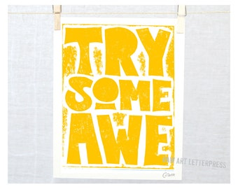 PRINT, Awesome, Typography, Try Some Awe. Awesome Art, Print,  Typographic Quote Print, 12 step recovery