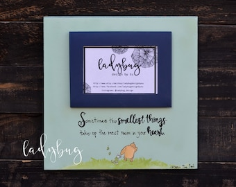 """Sometimes the smallest things take up the most room in your Heart"""".  12x12 Room decor. Kids . Home decor by Ladybug Design by Eu."""