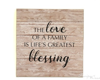 The love of a family is life's greatest blessing - Decorative wood sign - decorative paper, decoupage, custom sign - family sign