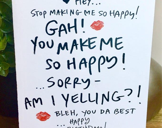 Birthday card for boyfriend, birthday card for wife, you make me so happy card, happy birthday handmade, Gah, Birthday Ramble