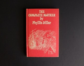 Vintage 1969 The Complete Mother by Phyllis Diller Book