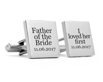 engraved Cufflinks, wedding cufflinks, personalized cuff links, father of the bride cufflinks, I loved her first
