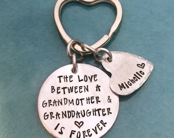 The love between a grandmother and granddaughter is forever, Grandmother, Grandma gift, Hand Stamped, Personalized Jewelry, Heart Key Chain