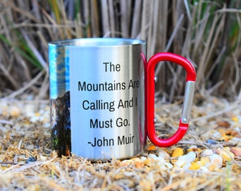 Father's Day Gift, The Mountains Are Calling and I Must Go, John Muir Quote, Carabiner Mug With Quote, Hiking Coffee Cup, Gift For Climber