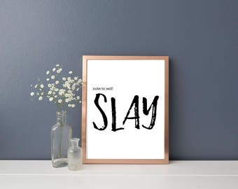 Note to Self Slay