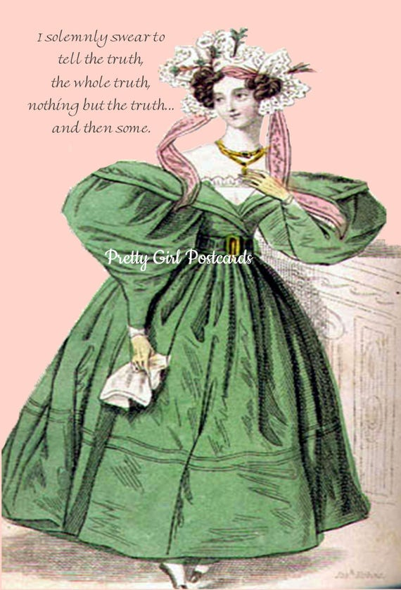 I Solemnly Swear To Tell The Truth, The Whole Truth...And Then Some.  Marie Antoinette Card. Funny Cards. Funny Quotes. Funny Sayings.